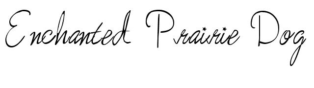 More Enchanted Prairie Dog Font
