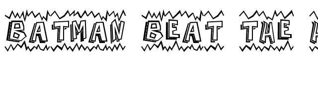 Batman+Beat+The+Hell+Outta+Me Font